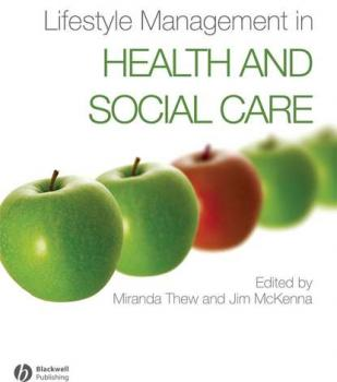 Lifestyle Management in Health and Social Care