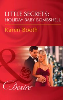 Little Secrets: Holiday Baby Bombshell