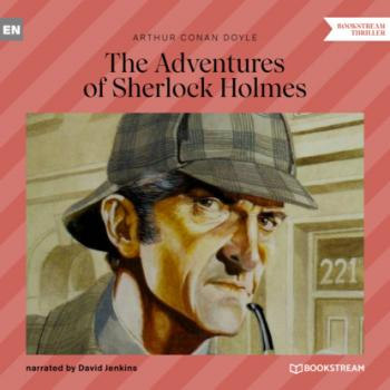 The Adventures of Sherlock Holmes (Unabridged)